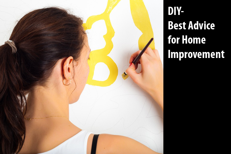 DIY-Best Advice for Home Improvement